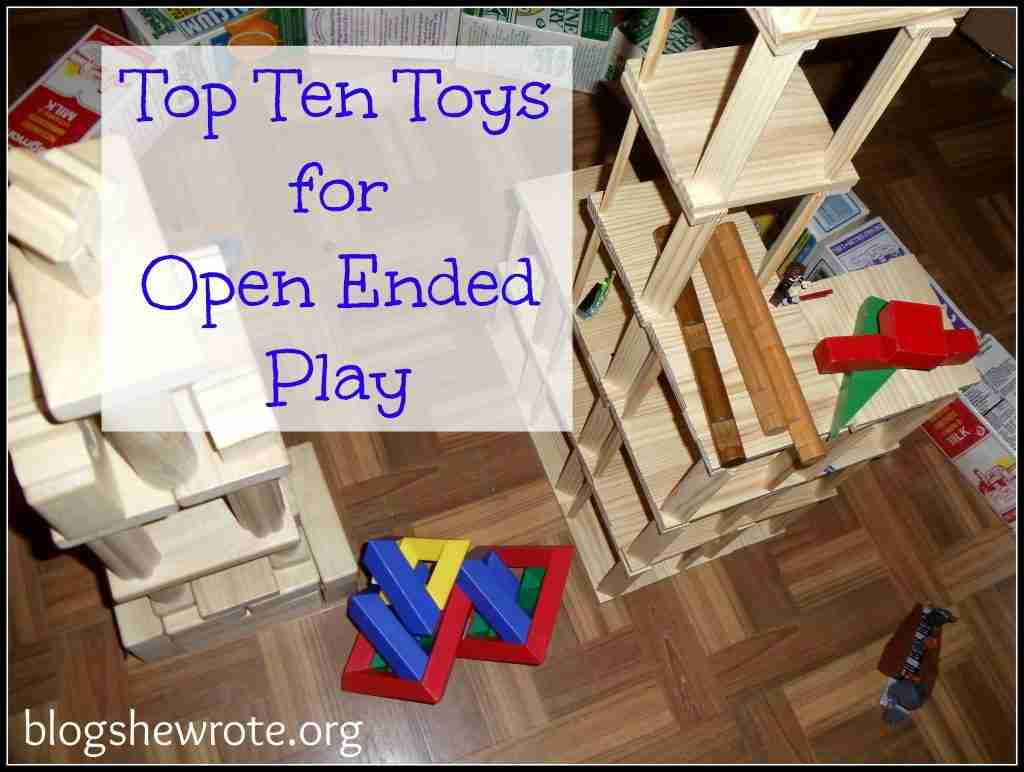 Top Ten Toys for Open Ended Play