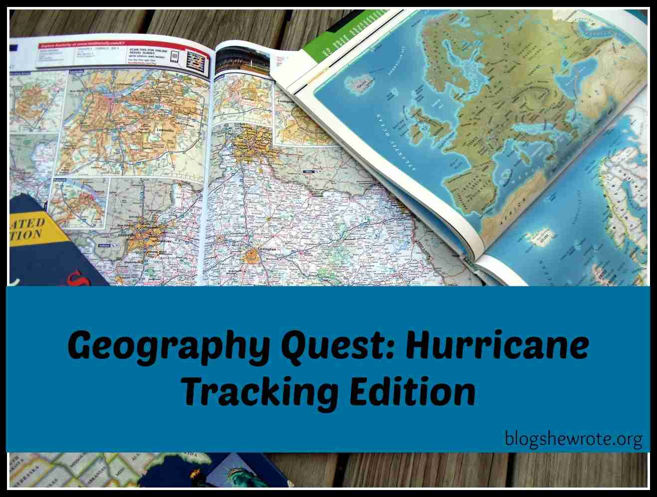 Blog, She Wrote: Geography Quest- Hurricane Tracking Edition