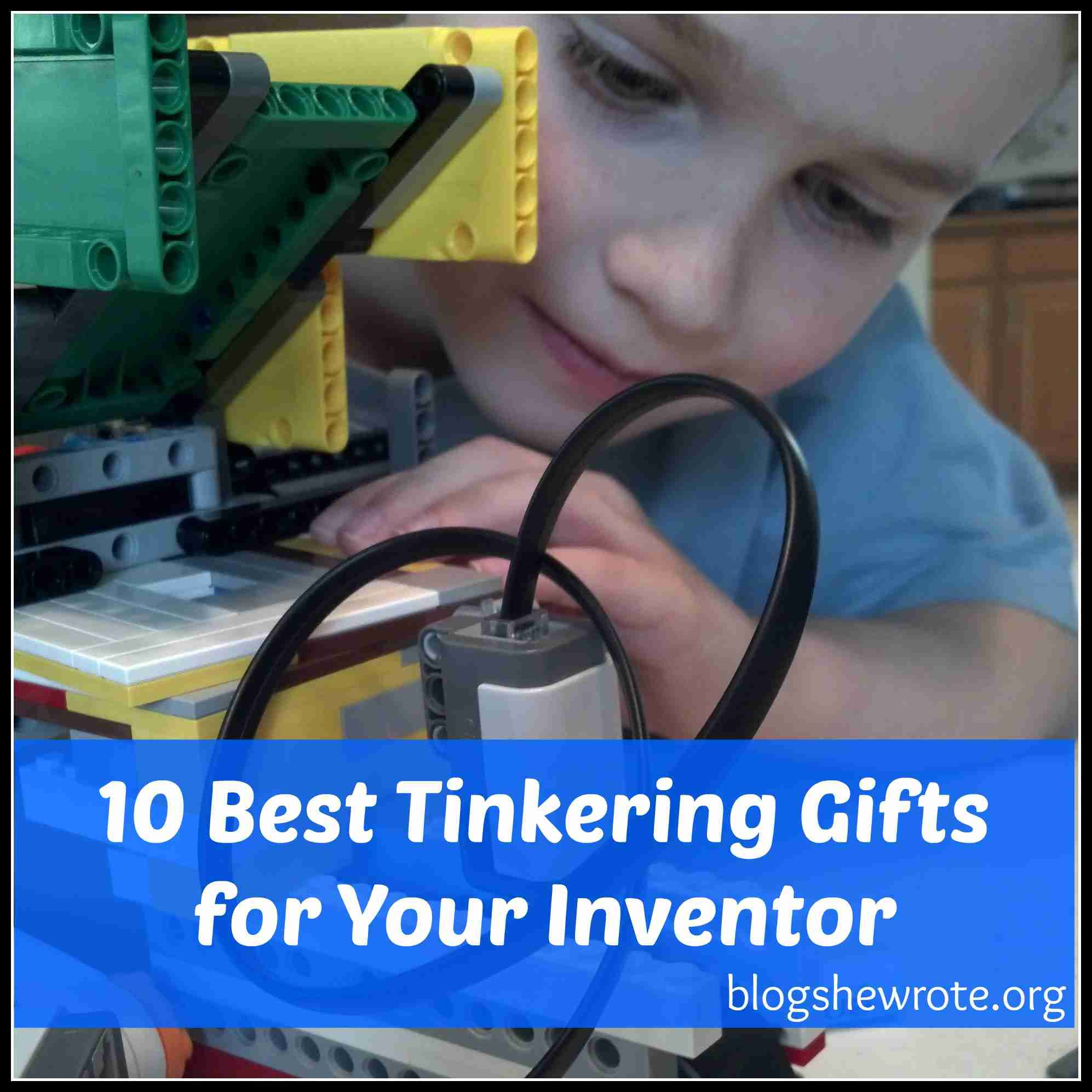 10 Best Tinkering Gifts for Your Inventor