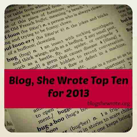 Blog, She Wrote: Top Ten for 2013