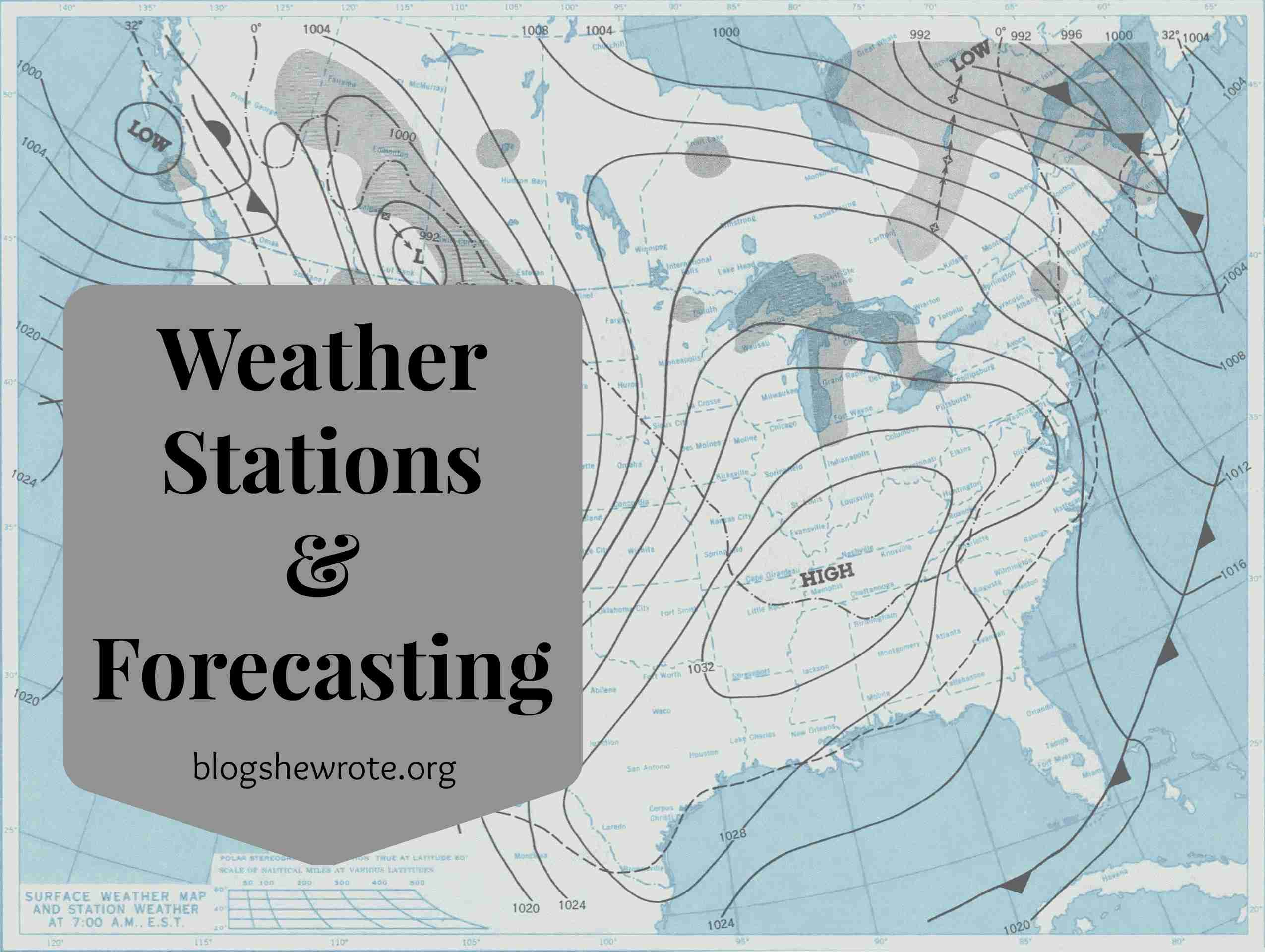 Blog, She Wrote: Weather Stations & Forecasting