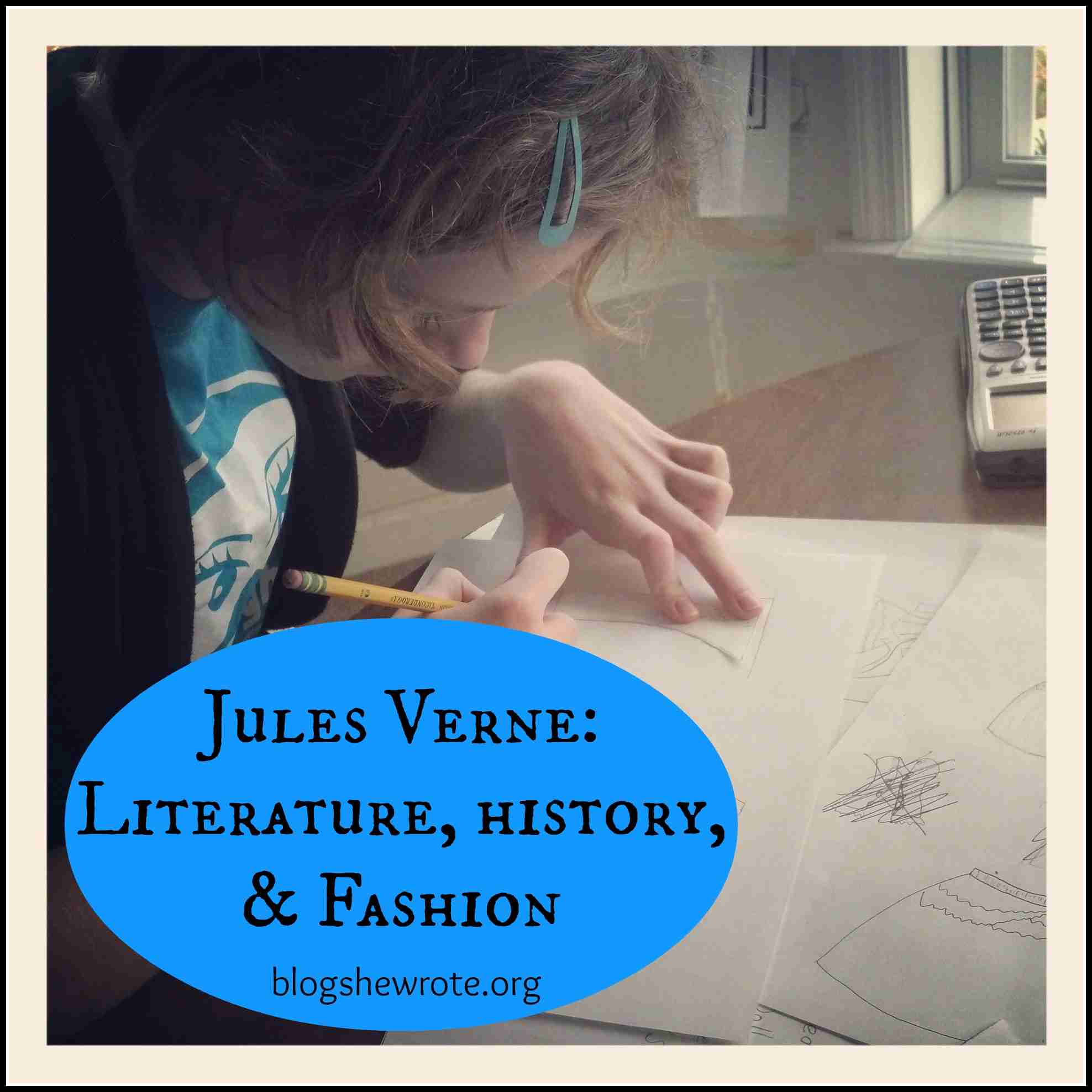 Blog, She Wrote: Jules Verne Literature, History, & Fashion