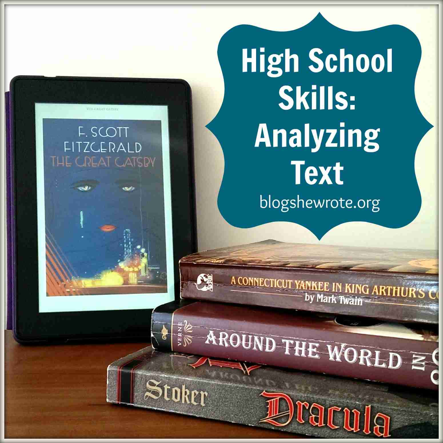 Blog, She Wrote: High School Skills- Analyzing Text