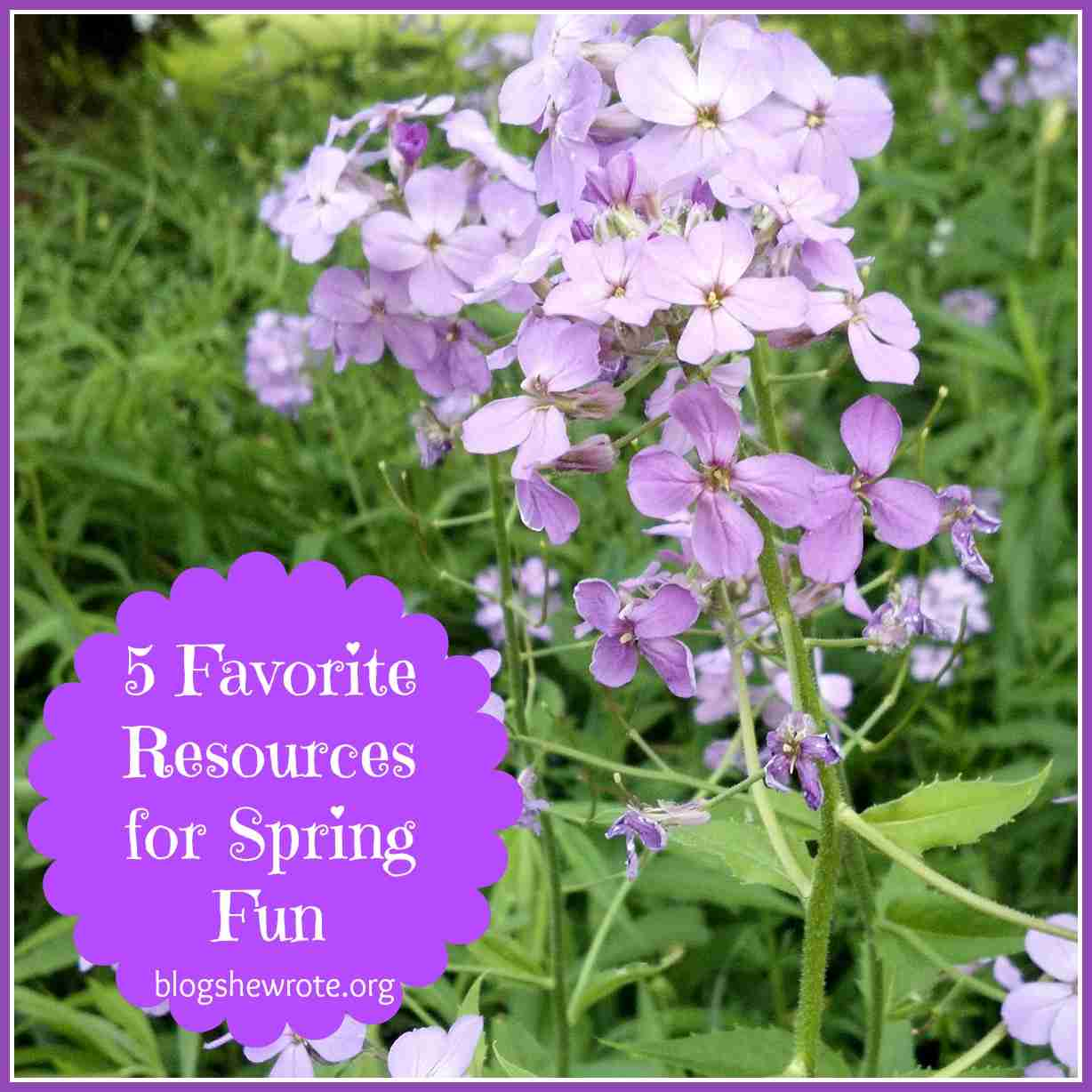Bright Ideas Press: 5 Favorite Resources for Spring Fun