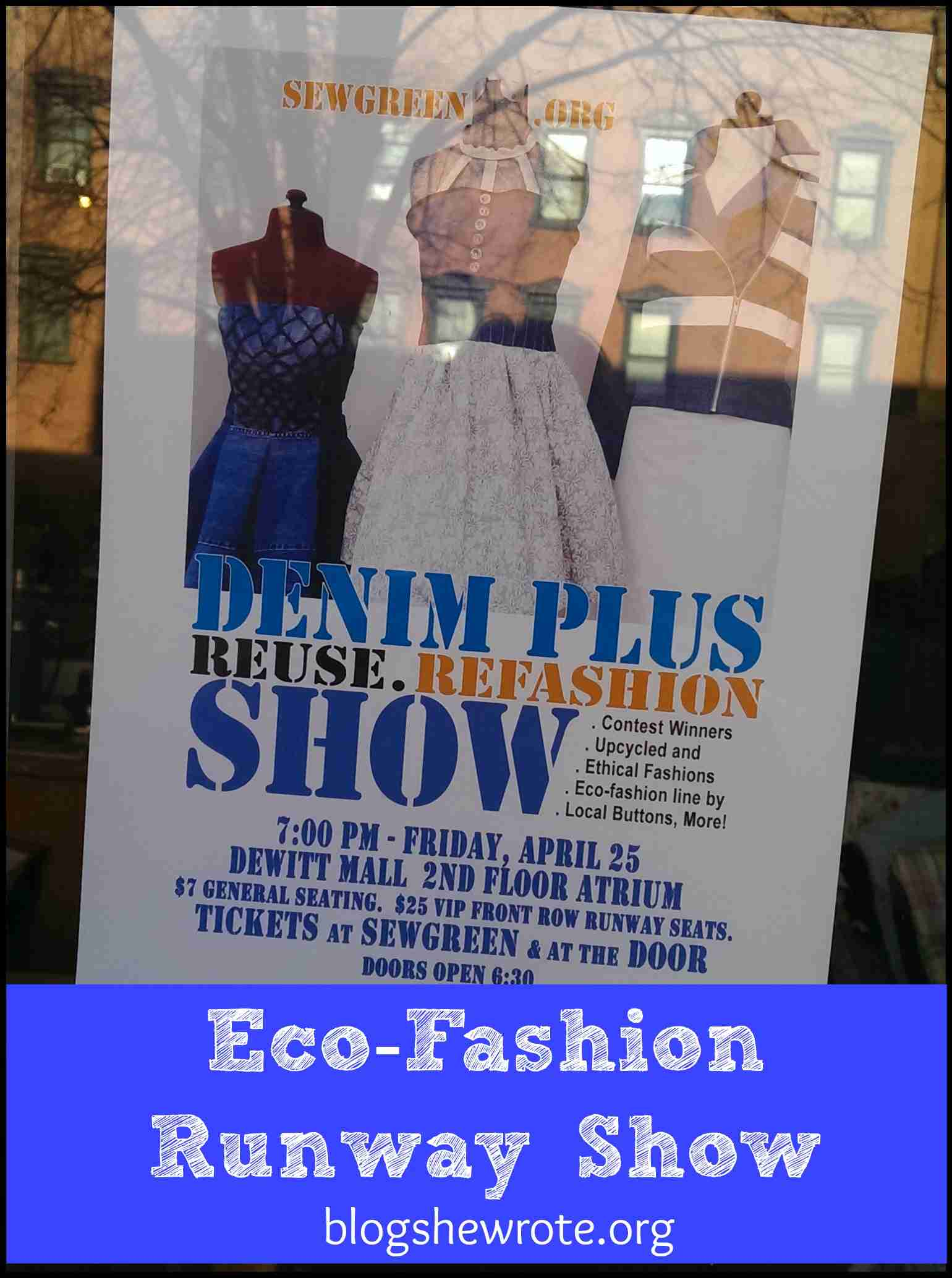Blog, She Wrote: Eco-Fashion Runway Show