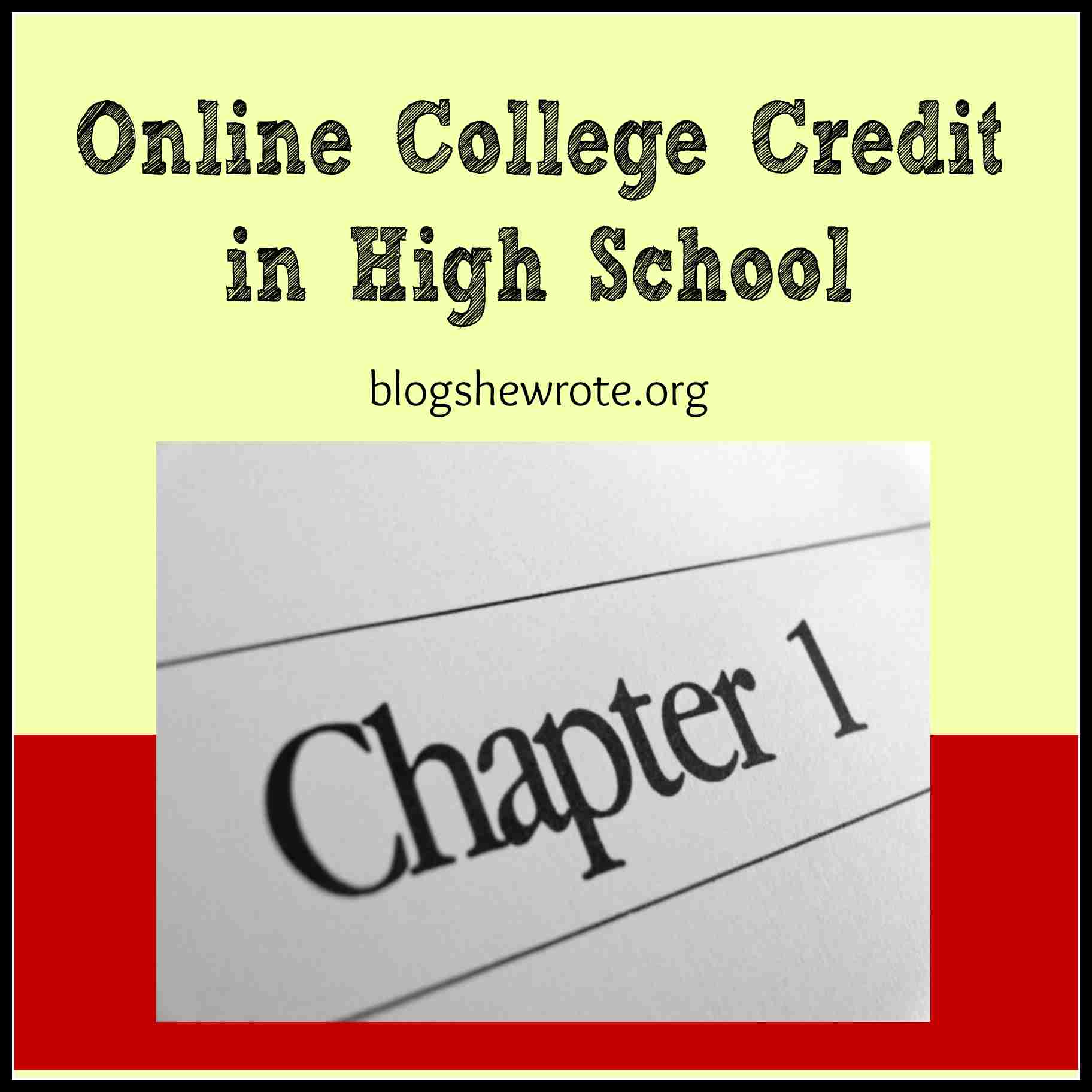 Blog, She Wrote: Online College Credit in High School