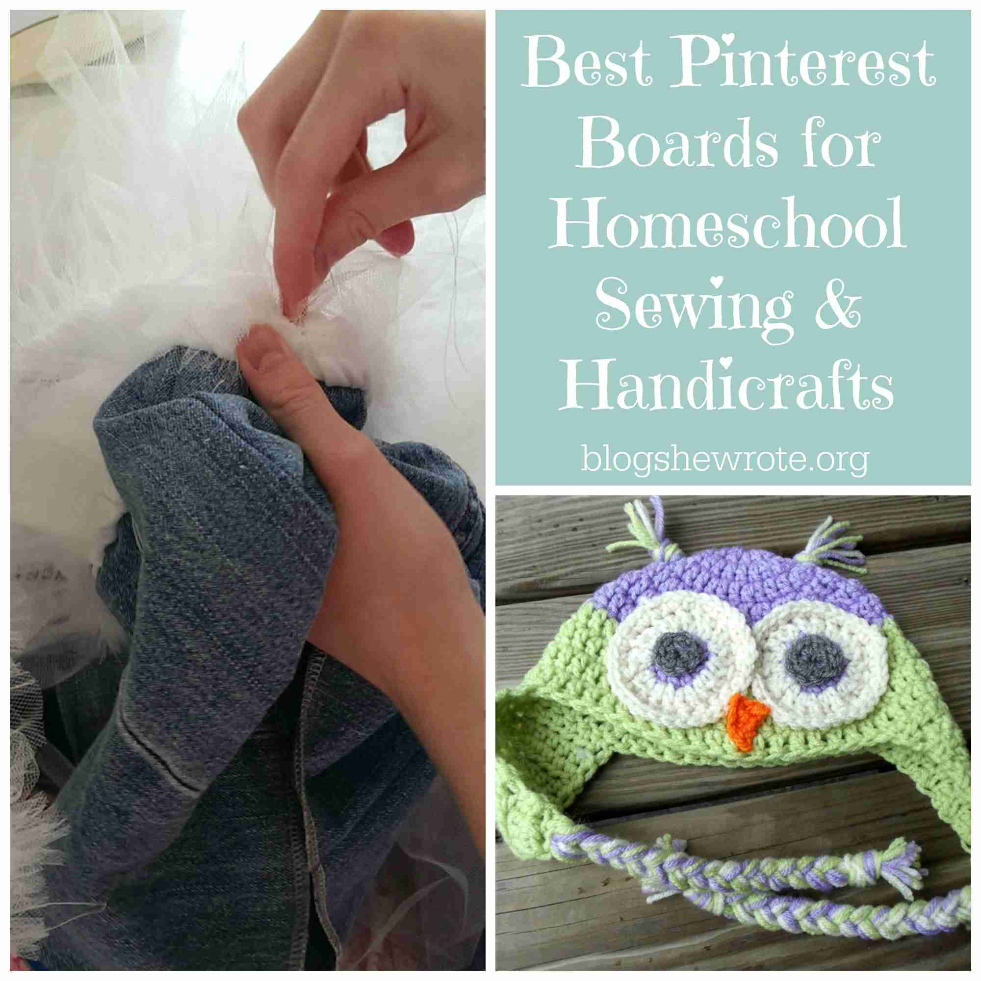Blog, She Wrote: Best Pinterest Boards for Homeschool Sewing & Handicrafts