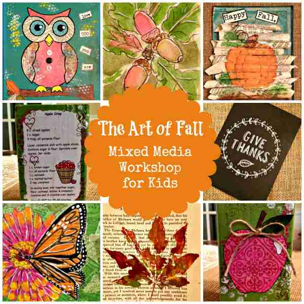 The Art of Fall Mixed Media Workshop