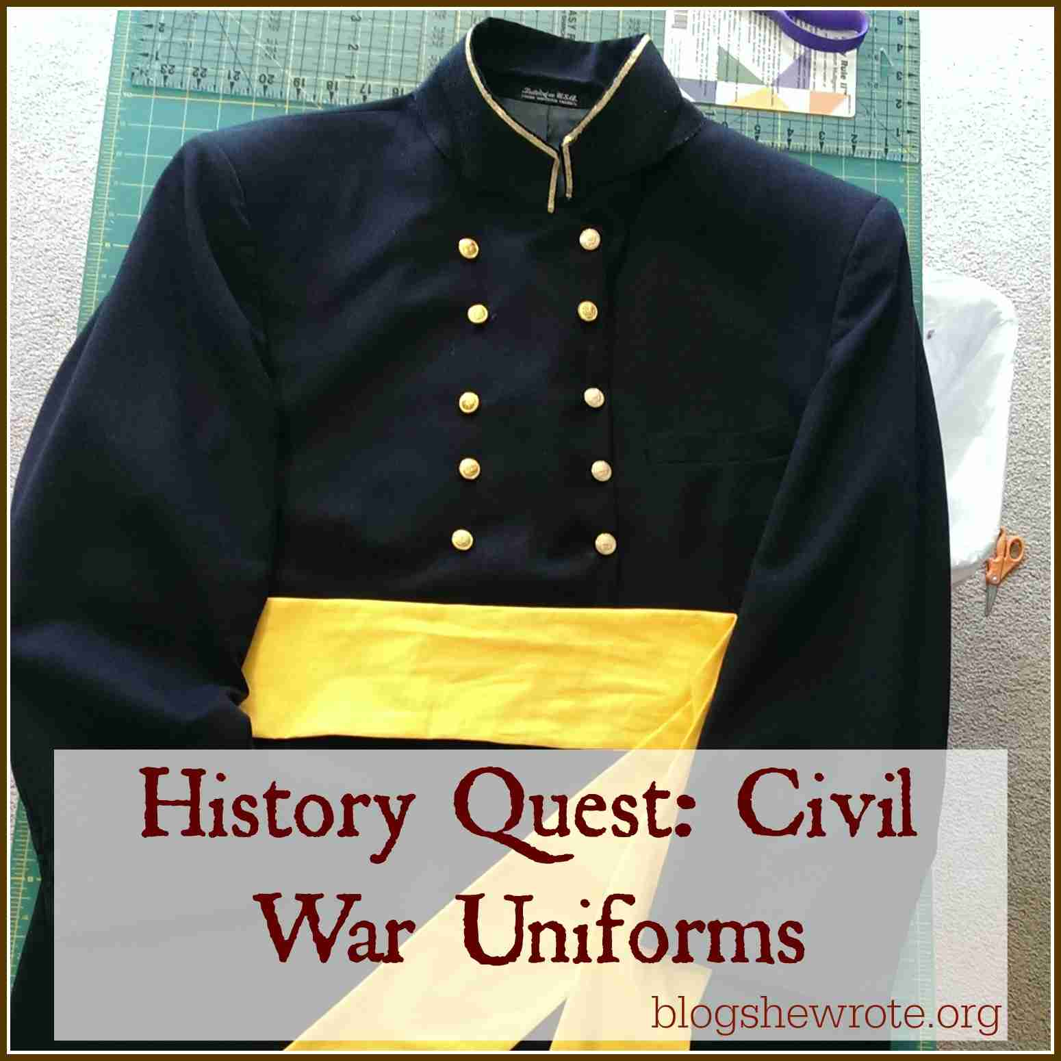 History Quest- Civil War Uniforms