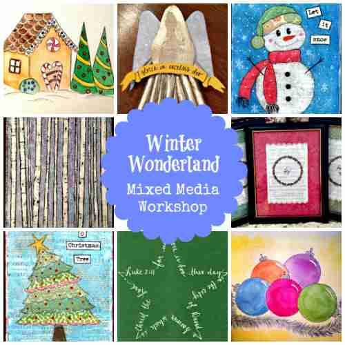 Blog, She Wrote: Winter Wonderland Mixed Media Class