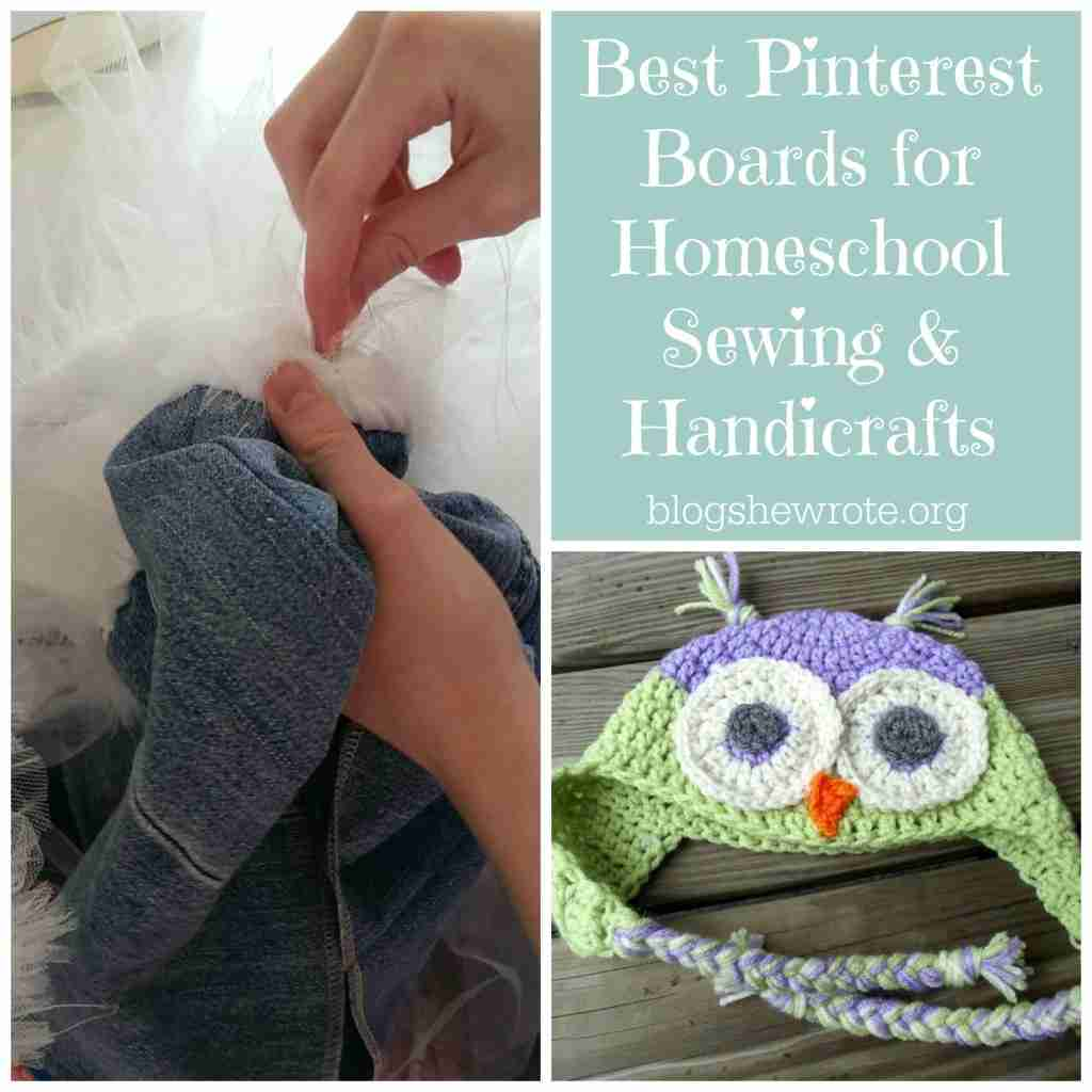 Blog, She Wrote: Best Pinterest Boars for Homeschooling Sewing & Handicrafts