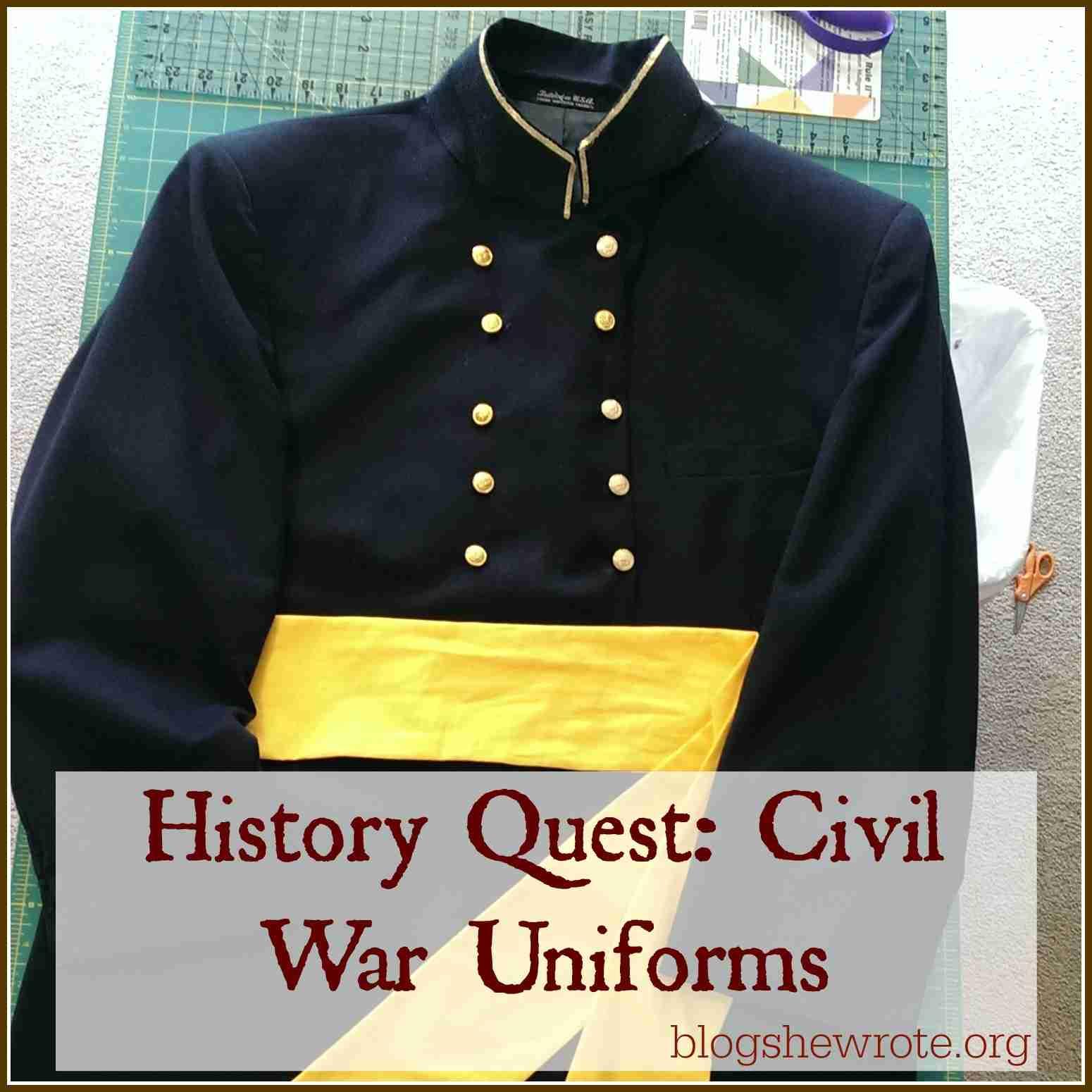 Blog, She Wrote: History Quest- Civil War Uniforms