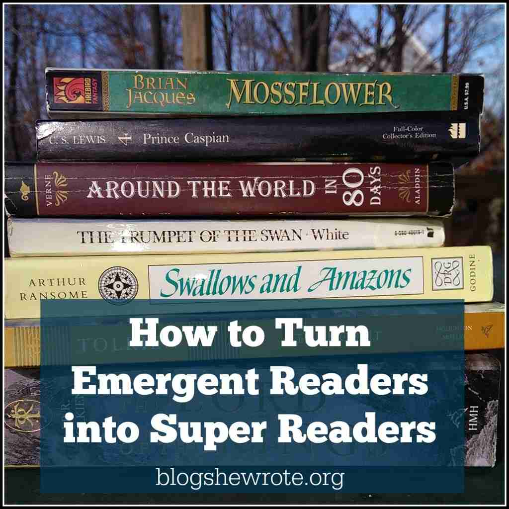 How to Turn Emergent Readers into Super Readers