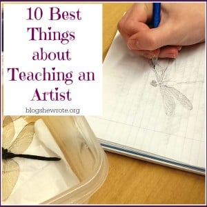 Ten Best Things about Teaching an Artist