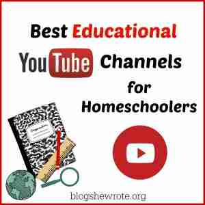 Best Educational YouTube Channels for Homeschoolers