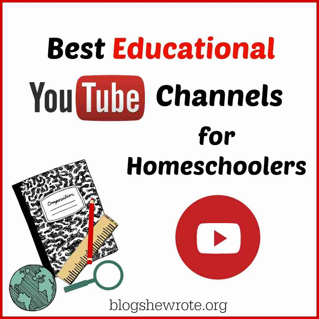 Best Educational YouTube Channels for Homeschoolers - Blog, She Wrote