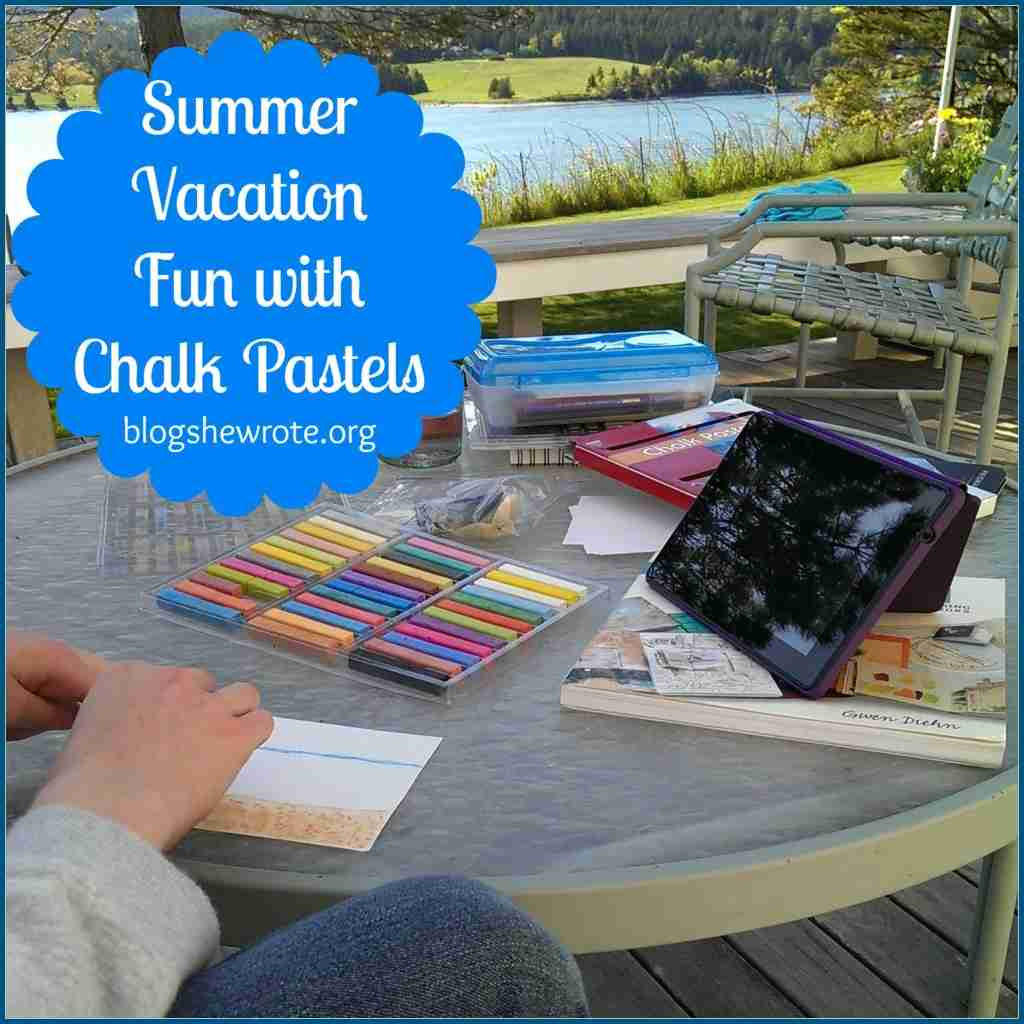 Summer Vacation Fun with Chalk Pastels