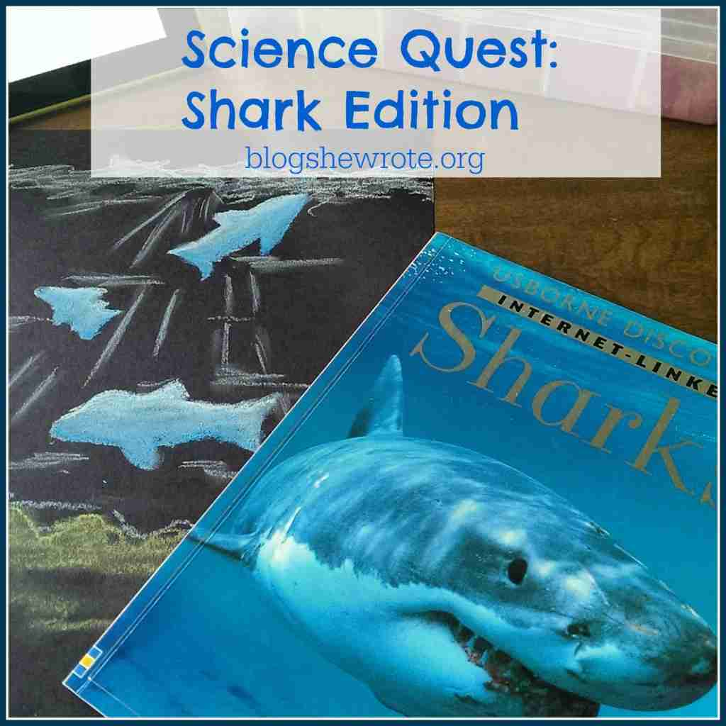 Science Quest- Shark Edition