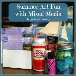 Summer Art Fun with Mixed Media