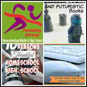 Finishing Strong- Homeschooling the Middle & High School Years Week 61