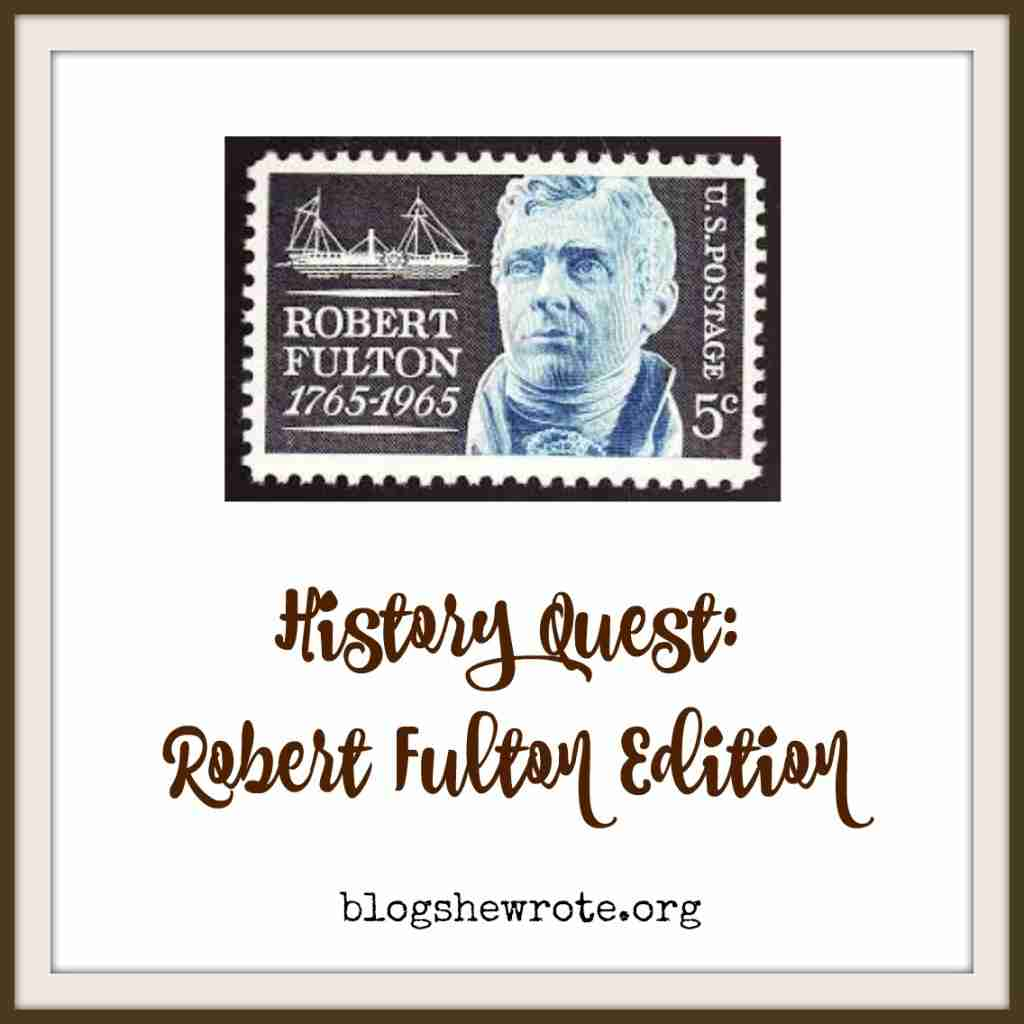 History Quest Robert Fulton Edition