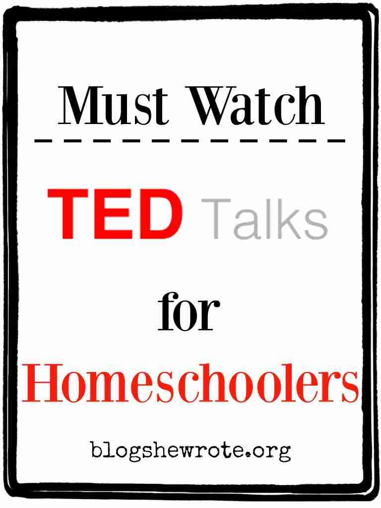 Ted Youtube: Must Watch TED Talks For Homeschoolers