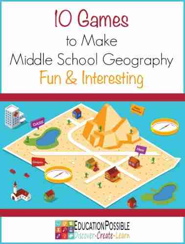 Games-to-Make-Middle-School-Geography-Fun-Interesting-Education-Possible-378x500