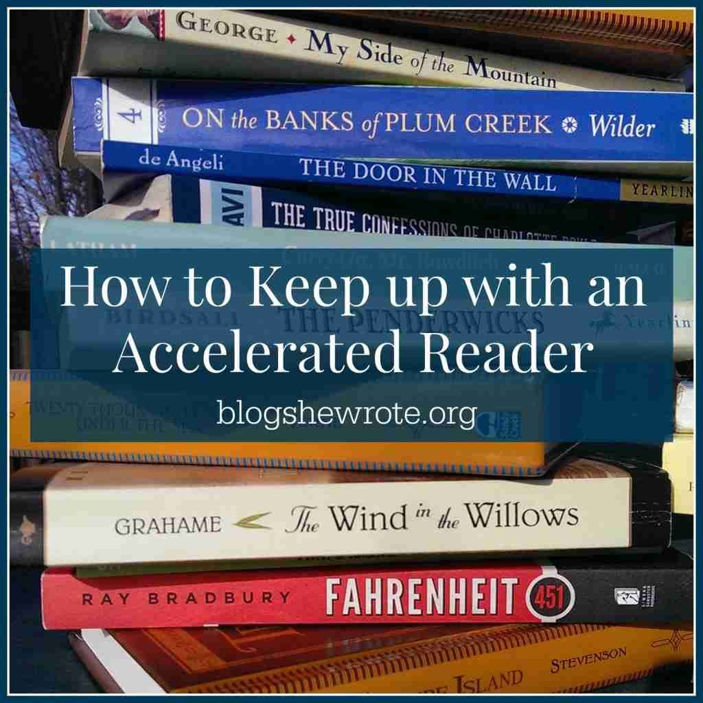 How to Keep up with an Accelerated Reader