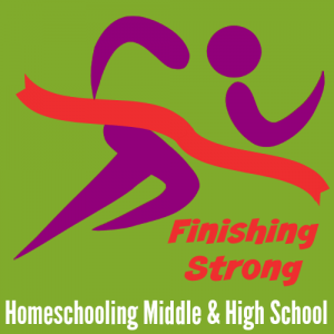 Finishing Strong- Homeschooling the Middle & High School Years 74