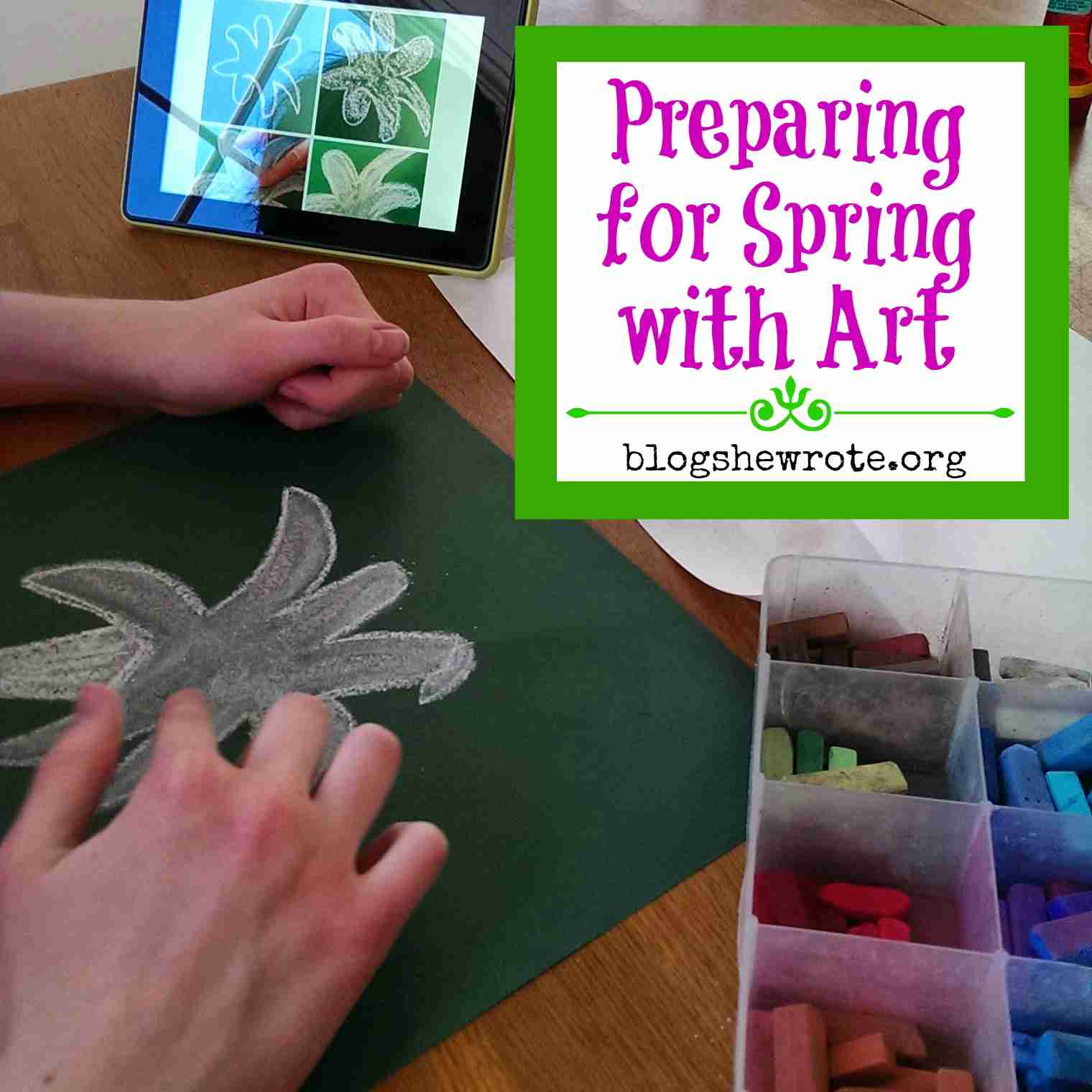 Preparing for spring with art blog she wrote for Preparing for spring