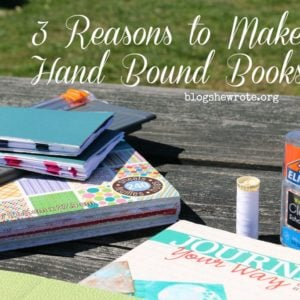 3 Reasons to Make Hand Bound Books