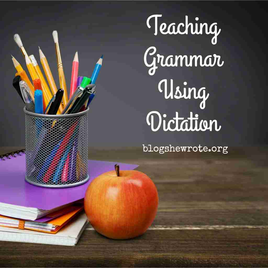 Teaching Grammar Using Dictation