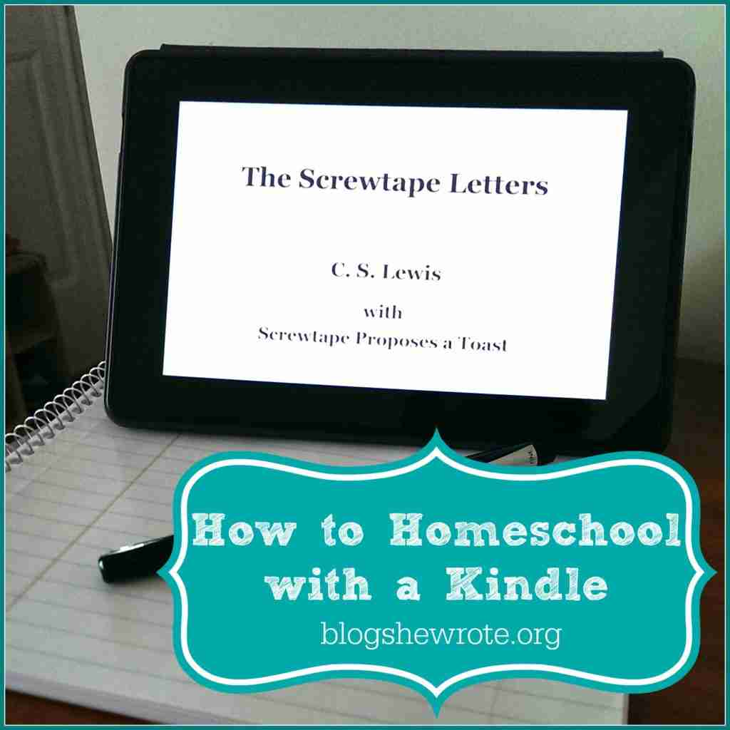 How to Homeschool with a Kindle