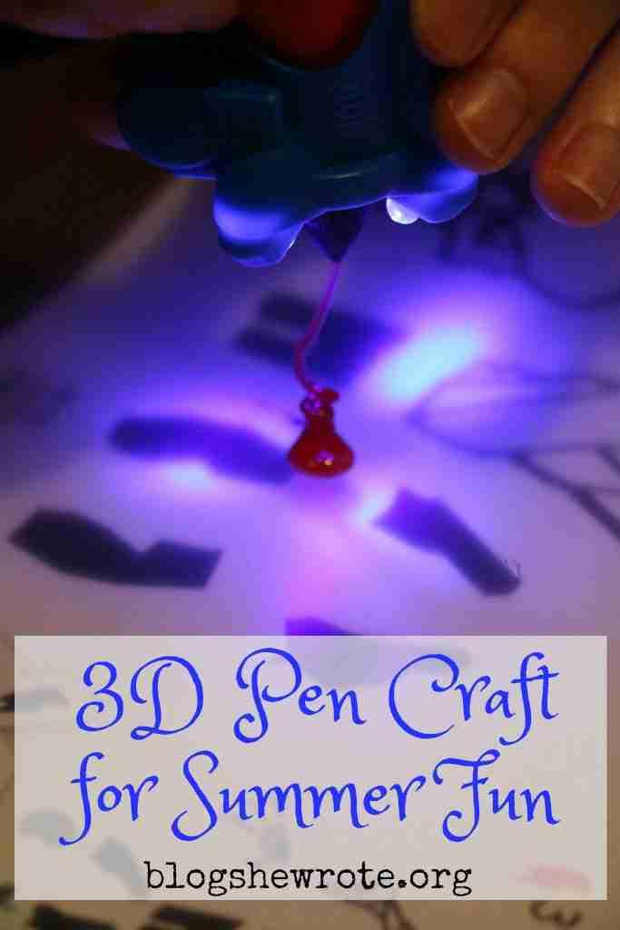 3D Pen Craft for Summer Fun
