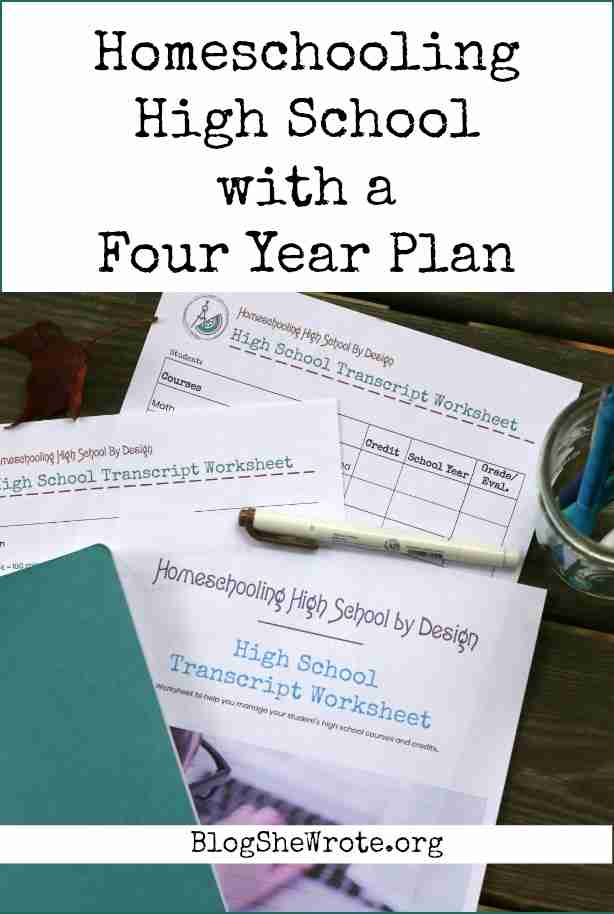 Homeschooling High School with a Four Year Plan