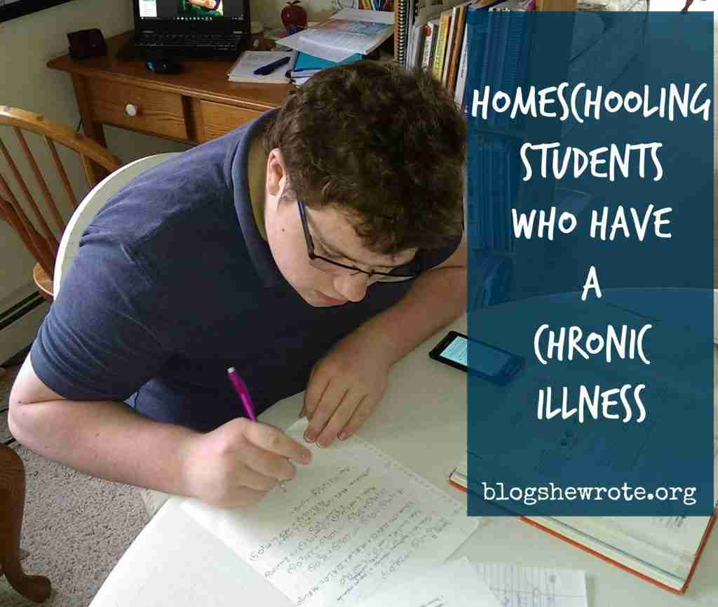Homeschooling Students Who Have a Chronic Illness