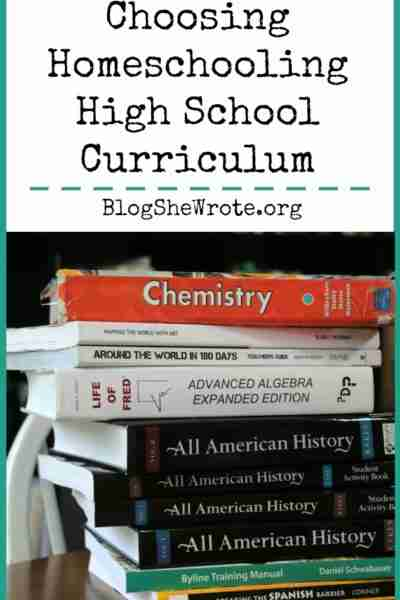Choosing Homeschooling High School Curriculum