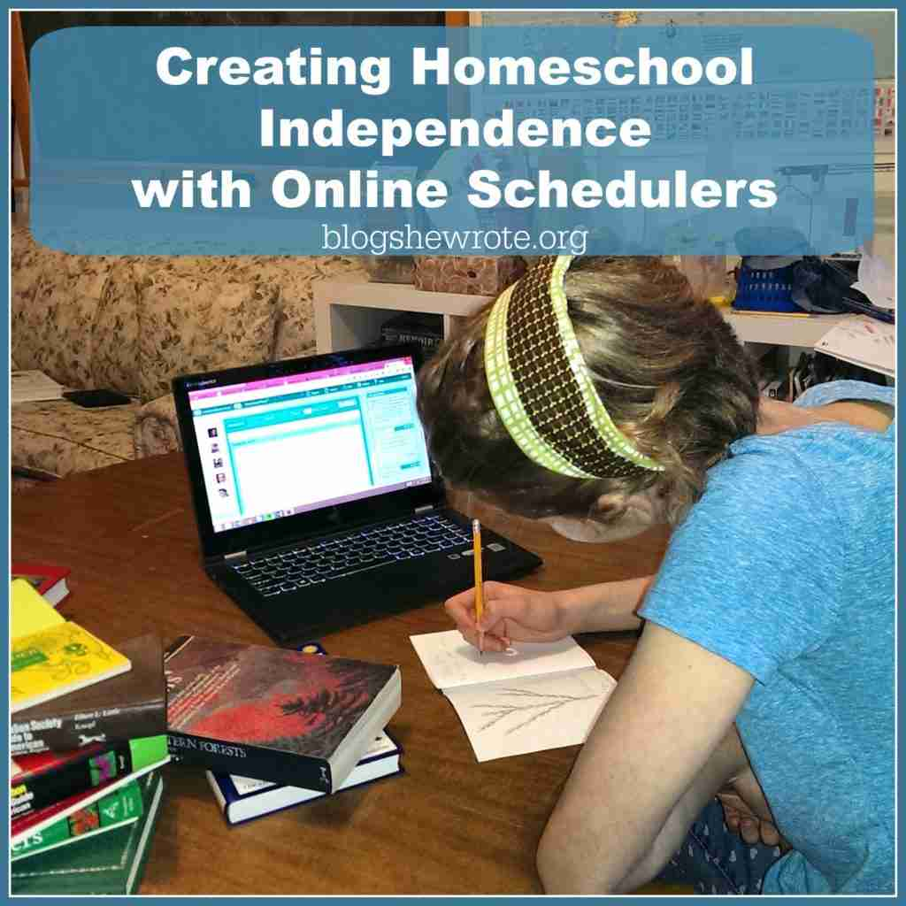 Creating Homeschool Indenpendence with Online Schedulers