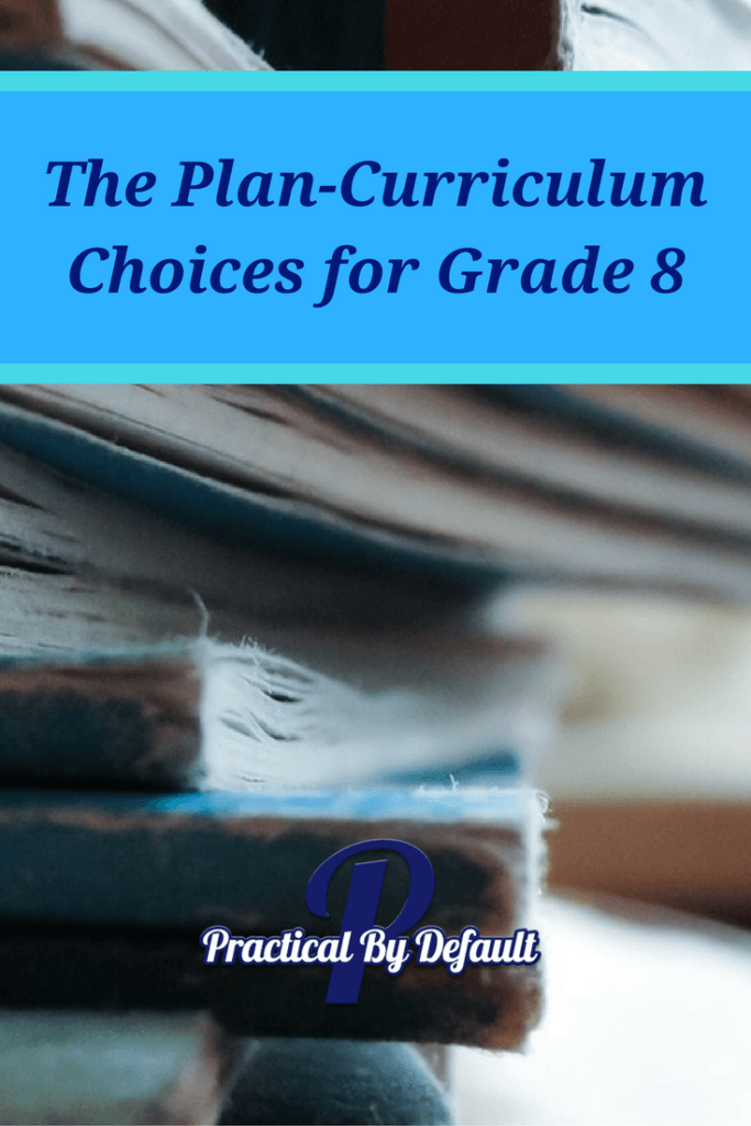 The-Plan-Curriculum-Choices-for-Grade-8-Pin-Me