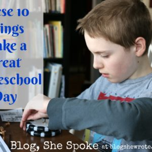BSS 1: These 10 Things Make a Great Homeschool Day