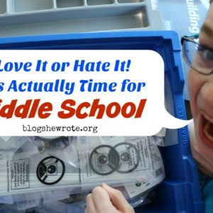 Love It or Hate It! It's Actually Time for Middle School