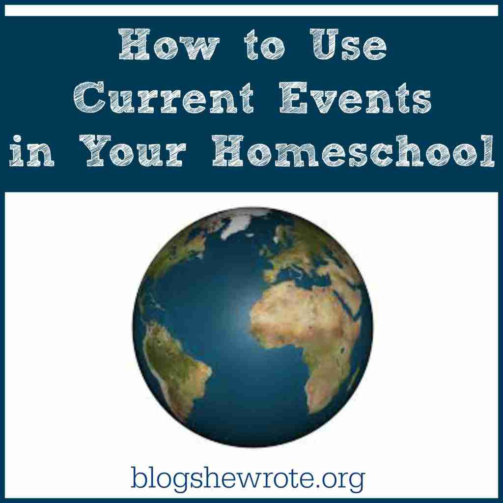 How to Use Current Events in Your Homeschool