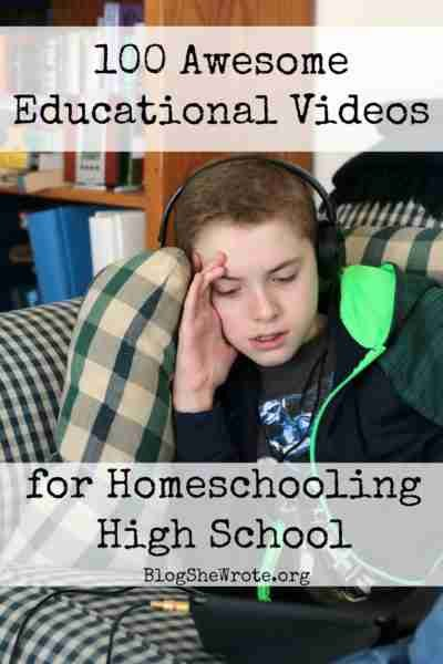100 Awesome Educational Videos for Homeschooling High School