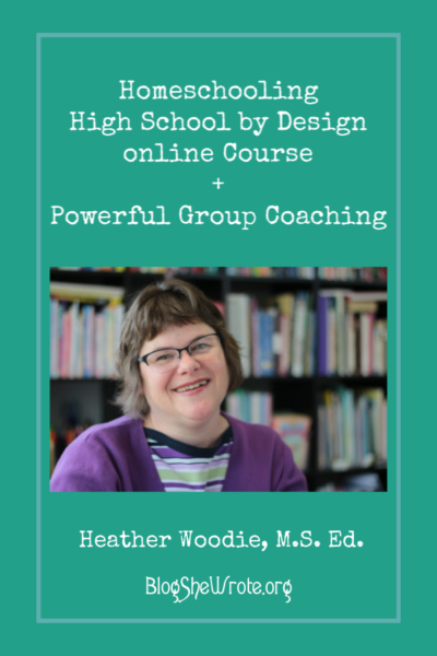 a smiling woman with the text that says Homeschooling High School by Design + Powerful Group Coaching