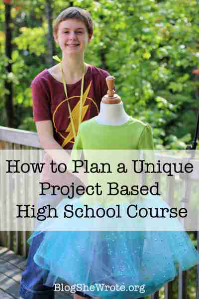 How to Plan a Unique Project Based High School course- teen girl standing beside a dressform with a finished garment